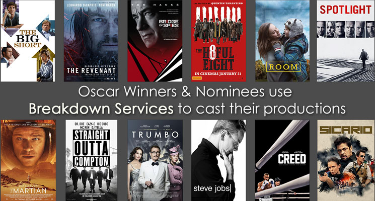 Oscar winners and nominees use Breakdown Services to cast their productions.