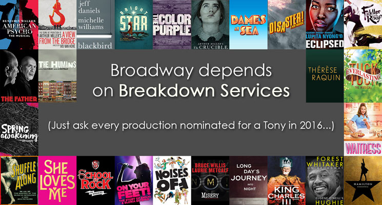 Broadway depends on Breakdown Services. Just ask every production nominated for a Tony in 2016.